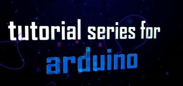 Arduino Video Tutorial Series