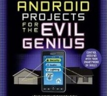 Arduino + Android Projects for the Evil Genius: Control Arduino with Your Smartphone or Tablet by Simon Monk E-Book