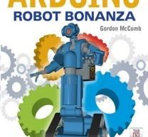 Arduino Robot Bonanza by Gordon McComb E-Book