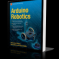Arduino Robotics by John-David Warren E-Book