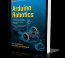 Arduino Robotics by John-David Warren E-Book