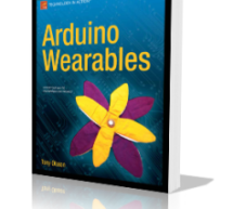 Arduino Wearables by Tony Olsson E-Book