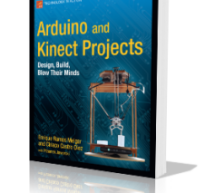 Arduino and Kinect Projects Design, Build, Blow Their Minds by Enrique Ramos Melgar E-Book