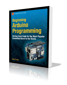 Beginning Arduino Programming by Brian Evans E-Book