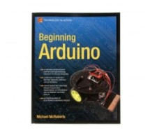 Beginning Arduino by Michael McRoberts E-Book
