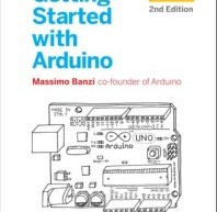 Getting Started with Arduino by Massimo Banzi E-Book