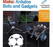 Make Arduino Bots and Gadgets by Tero Karvinen E-Book