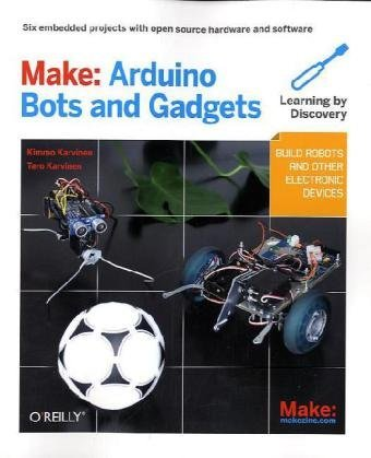 Make Arduino Bots and Gadgets by Tero Karvinen E-Book