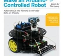 Make an Arduino-Controlled Robot by Michael Margolis E-Book