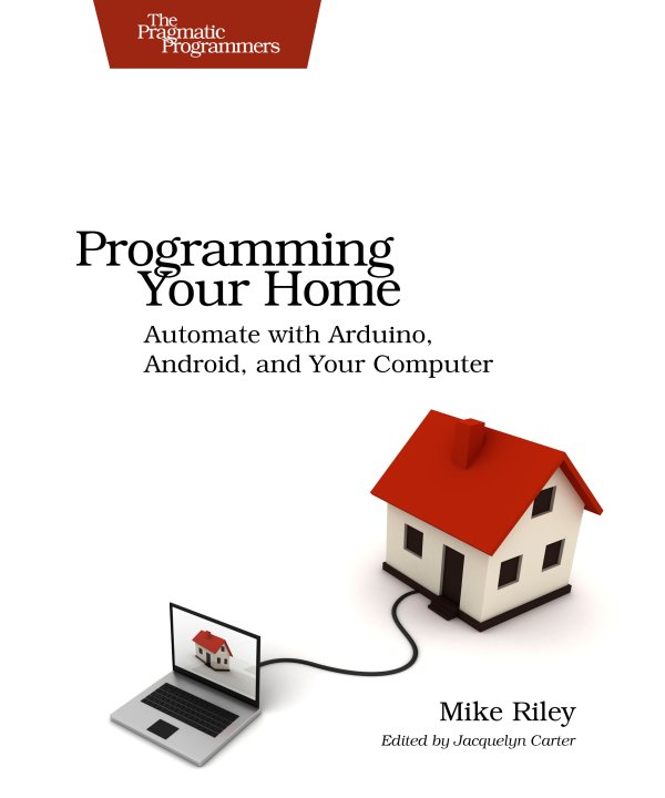 Programming Your Home by Mike Riley E-Book