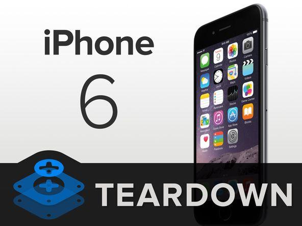 The iPhone 6 Teardown Review