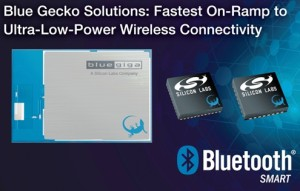 Silicon Labs Launches Blue Gecko Bluetooth Smart Solutions