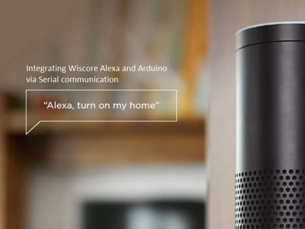 Integrating Wiscore Alexa EVK and Arduino via Serial Port