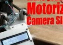 Make Your Own Motorized Camera Slider