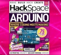 HackSpace magazine issue 30 now available featuring Arduino projects