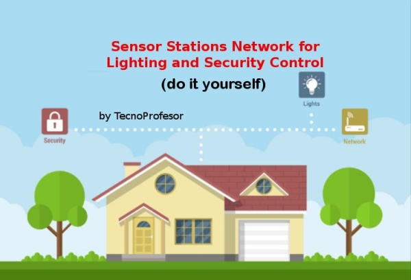 Sensor Stations Network for Lighting and Security Control